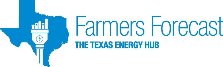 Farmers Forecast - The Texas Energy Hub